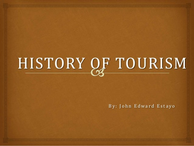 history of tourism essay Tourism history essays: over 180,000 tourism history essays, tourism history term papers, tourism history research paper, book reports 184 990 essays, term and research papers available for unlimited access.