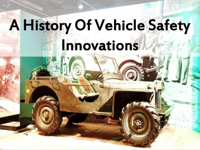 A History Of Vehicle Safety Innovations