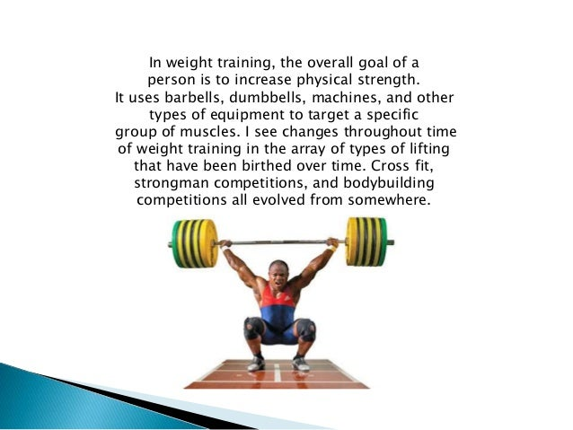 history and founder of weight lifting Some men may begin weight training out of a desire to improve their health for  exam- ple, david began weight training when his girlfriend encouraged him to.