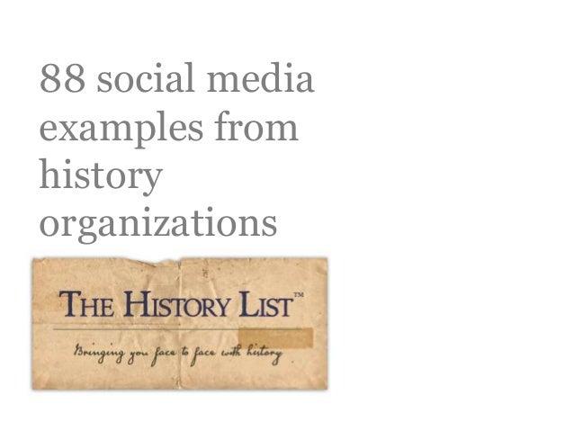 88 social media examples from history organizations