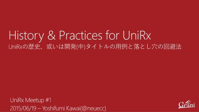 Work http://grani.jp/ C# Unity Private http://neue.cc/ @neuecc https://github.com/neuecc