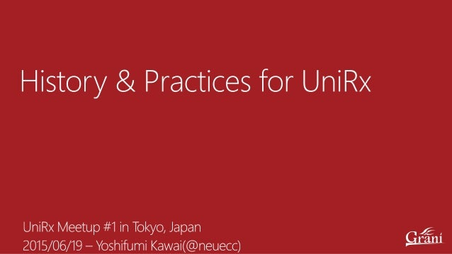 Work http://grani.jp/ Unity Private http://neue.cc/ @neuecc https://github.com/neuecc
