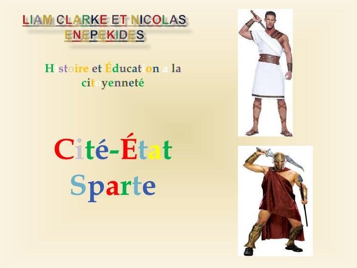 Histoire et Éducation a la       citoyenneté Cité-État  Sparte