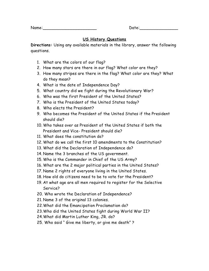 Name:_____________________                          Date:_______________                              US History Questions...
