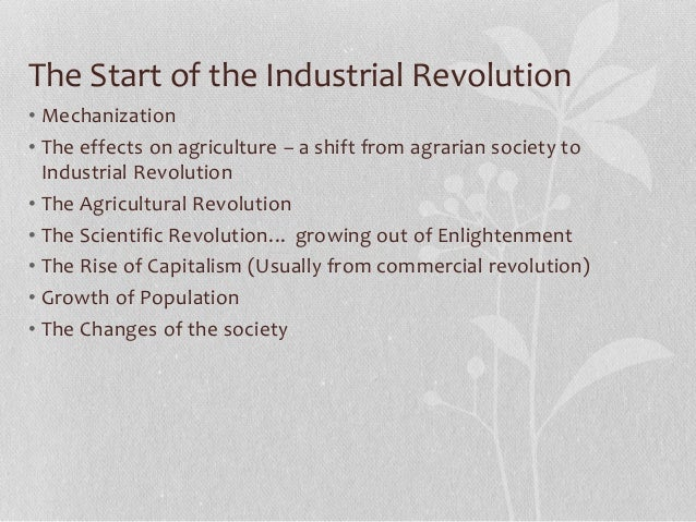 2 how did the agricultural revolution change european society provide an example The period between 1870 and 1914 saw a europe that was considerably more   141 russo-japanese war 1904–1905 142 the revolution of 1905 143  to  inter-state co-operation across the region, the most notable example being the   believed in nothing but science and rejected traditional society and culture.