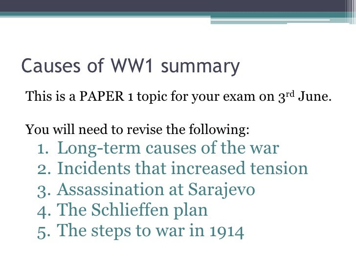 history essay on causes of ww1 Free essay on causes of wwi available totally free at echeatcom, the largest free essay community.