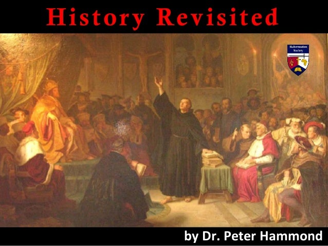 History Revisited by Dr. Peter Hammond