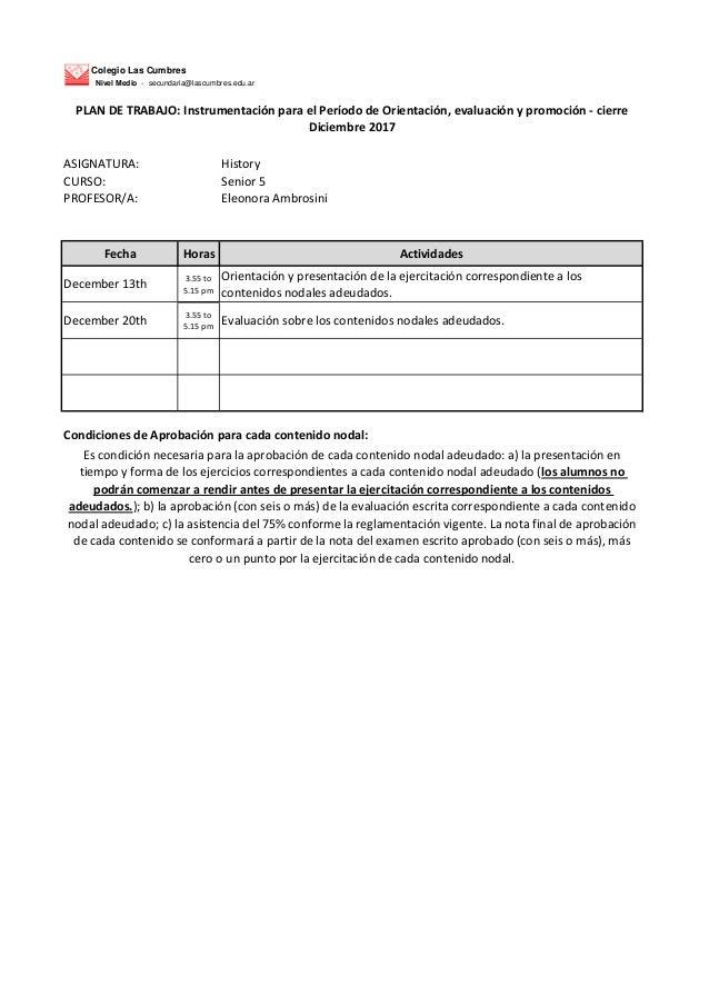 Colegio Las Cumbres Nivel Medio - secundaria@lascumbres.edu.ar ASIGNATURA: History CURSO: Senior 5 PROFESOR/A: Eleonora Am...