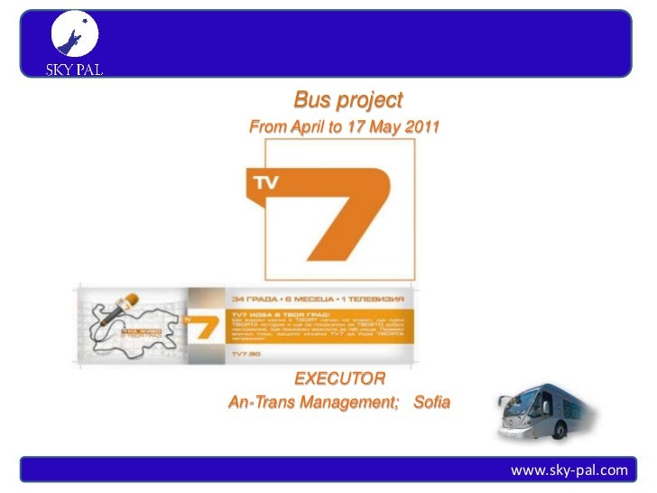 S K Y PA L Simply travel                        Bus project                   From April to 17 May 2011                   ...