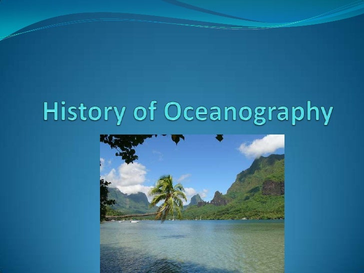 History of Oceanography<br />