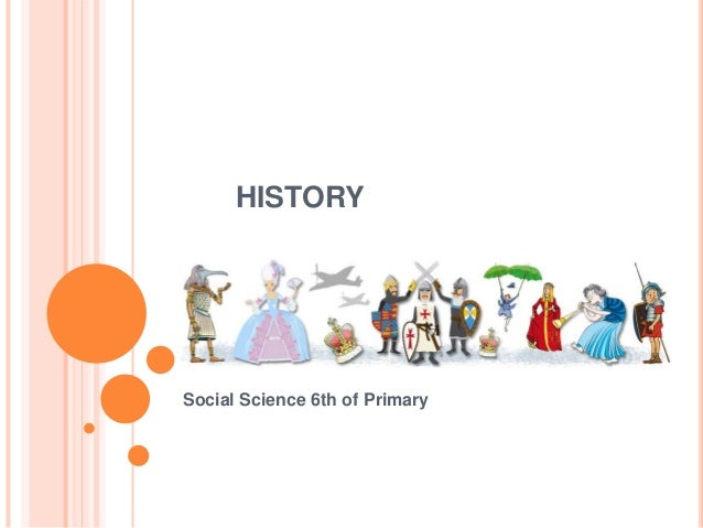 HISTORY Social Science 6th of Primary