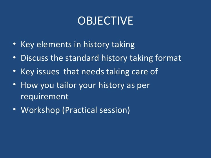 history taking strategies Note taking techniques general tips and tricks: • develop a personal form of abbreviations to allow you to take especially useful in subjects such as history • if your lecturer repeatedly speaks on a topic, it is likely that you.