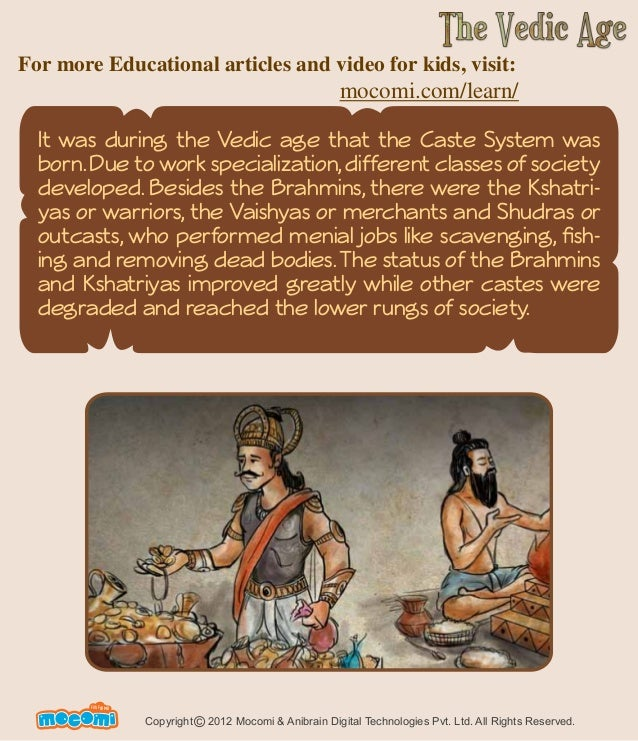 history vedic age The vedic period is one of major milestones in the history of india it is estimated that the vedic period in india lasted from 1500 - 600 bc this period brought about a multitude of changes in the lifestyle of people the vedic age is broadly classified into two categories: early vedic age and .