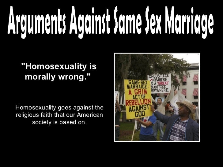 Reasons why homosexual marriage is wrong