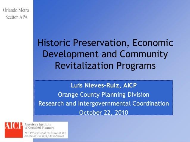 Historic Preservation, Economic Development and Community    Revitalization Programs          Luis Nieves-Ruiz, AICP      ...