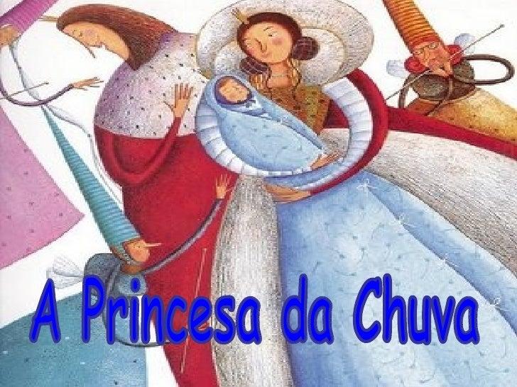 A Princesa da Chuva