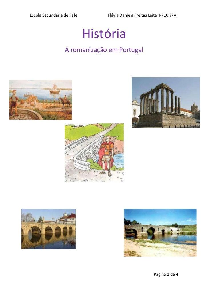 História <br />A romanização em Portugal<br /> <br />12674603585845-742315200723537090351911985<br />34228546700077-302260...