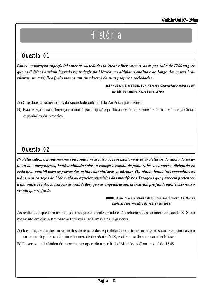 Vestibular Uerj 97 – 2ª fase                                          História  Questão 01Uma comparação superficial entre...