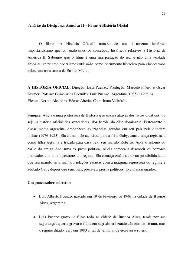 """21 Análise da Disciplina: América II – Filme A História Oficial O filme """"A História Oficial"""" trata-se de um documento hist..."""