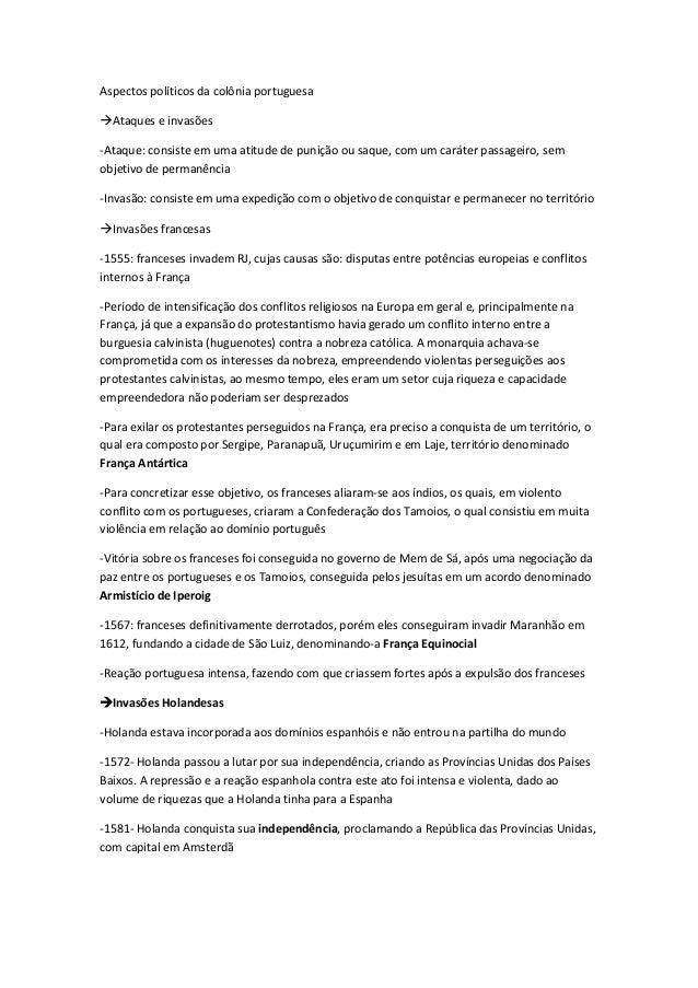 Aspectos políticos da colônia portuguesaAtaques e invasões-Ataque: consiste em uma atitude de punição ou saque, com um ca...