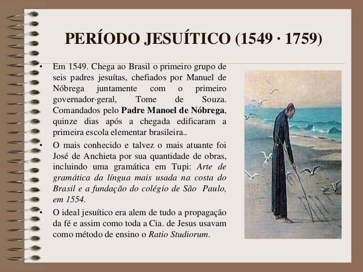 HistóRia Da  EducaçãO No  Brasil  Da Colonia Ao ImpéRio Slide 2