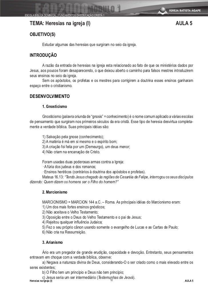 ESCOLA BÍBLICA DOMINICAL   FUNDAMENTOS DA EDUCAÇÃO CRISTÃ 1      TEMA: Heresias na igreja (I)                             ...