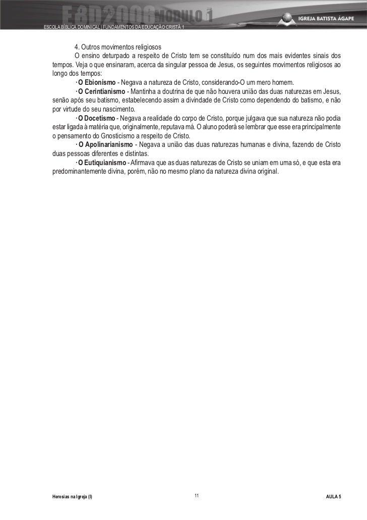 ESCOLA BÍBLICA DOMINICAL   FUNDAMENTOS DA EDUCAÇÃO CRISTÃ 1                 4. Outros movimentos religiosos              O...