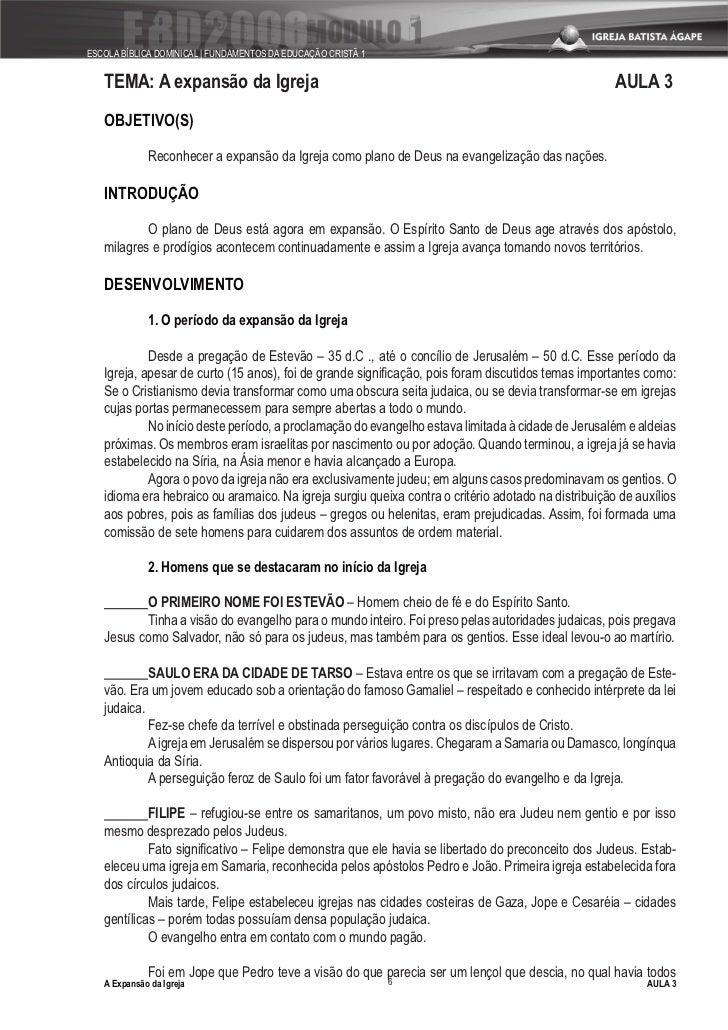 ESCOLA BÍBLICA DOMINICAL   FUNDAMENTOS DA EDUCAÇÃO CRISTÃ 1      TEMA: A expansão da Igreja                               ...