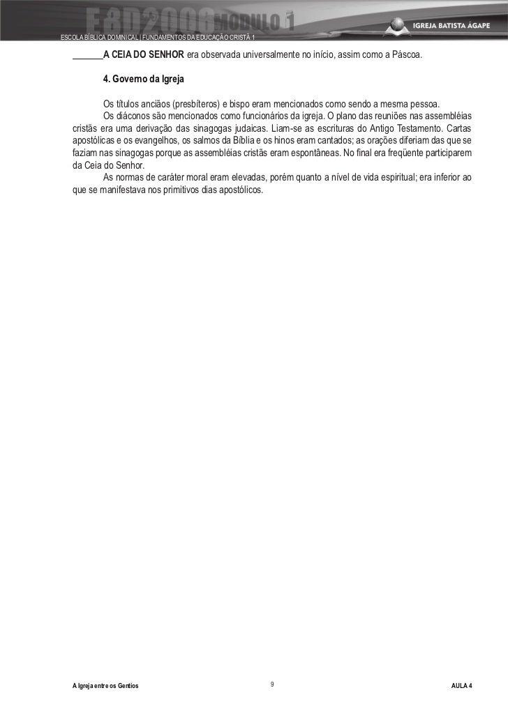 ESCOLA BÍBLICA DOMINICAL   FUNDAMENTOS DA EDUCAÇÃO CRISTÃ 1                A CEIA DO SENHOR era observada universalmente n...