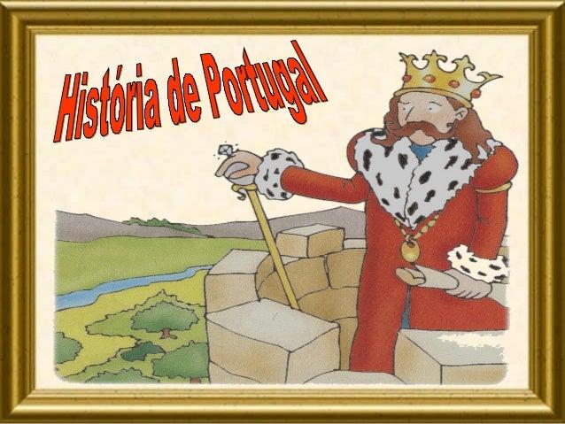 Portugal é a nossa pátria. Juntamente com a Espanha, forma a Península Ibérica. Há muitos, muitos anos a Península Ibérica...