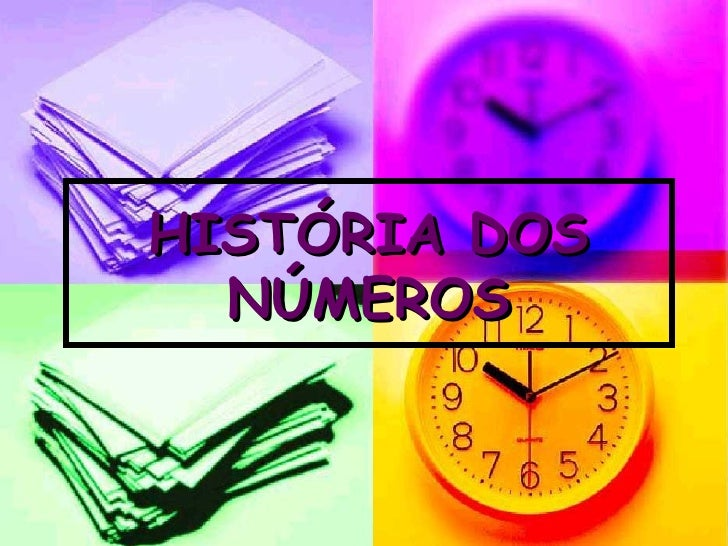 HISTÓRIA DOS NÚMEROS
