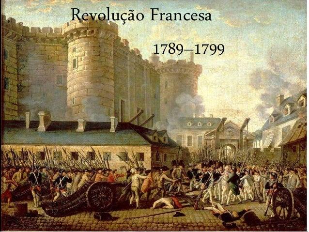 Revolução Francesa 1789–1799