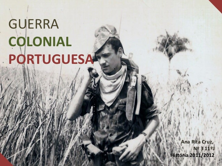 Guerra Colonial Portuguesa (1961-1974)