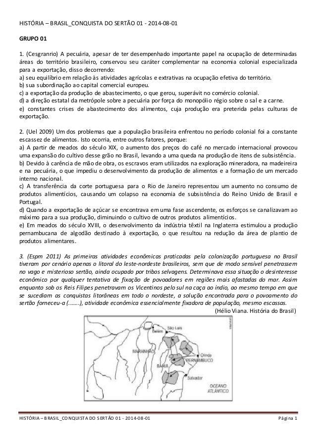 HISTÓRIA – BRASIL_CONQUISTA DO SERTÃO 01 - 2014-08-01 Página 1 HISTÓRIA – BRASIL_CONQUISTA DO SERTÃO 01 - 2014-08-01 GRUPO...