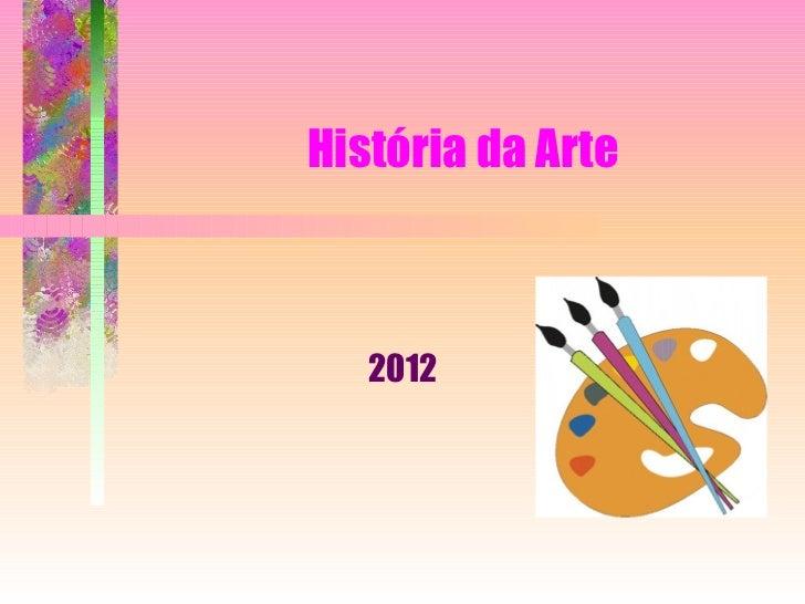História da Arte 2012