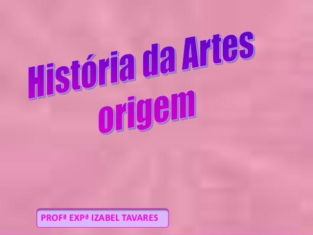 PROFª EXPª IZABEL TAVARES