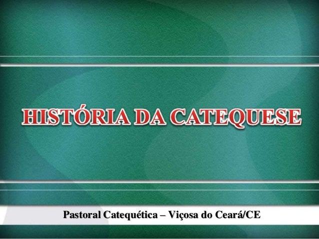 Pastoral Catequética – Viçosa do Ceará/CE