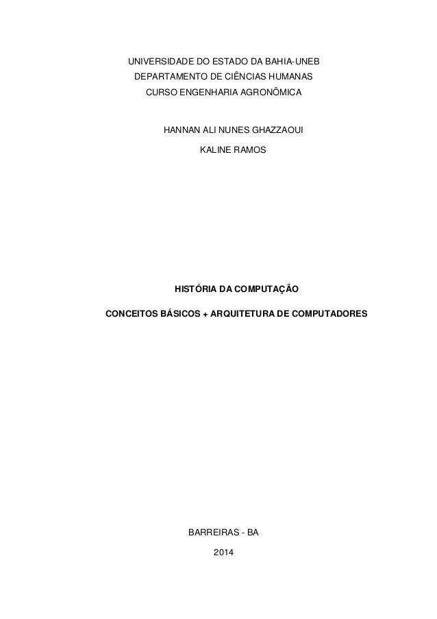 UNIVERSIDADE DO ESTADO DA BAHIA-UNEB DEPARTAMENTO DE CIÊNCIAS HUMANAS CURSO ENGENHARIA AGRONÔMICA HANNAN ALI NUNES GHAZZAO...