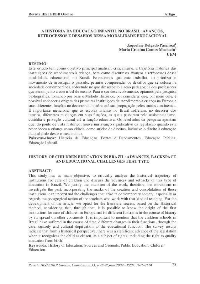 Revista HISTEDBR On-line                                                                Artigo      A HISTÓRIA DA EDUCAÇÃO...
