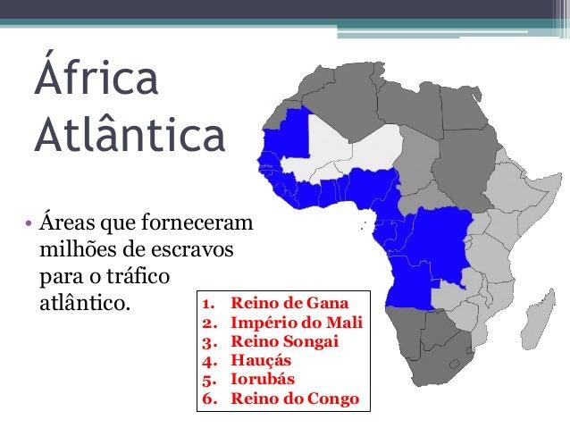 História da África Atlântica Slide 2