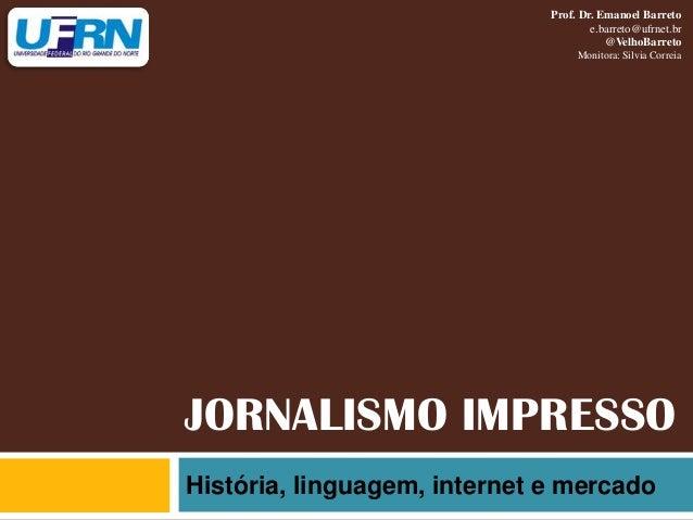 Prof. Dr. Emanoel Barreto                                      e.barreto@ufrnet.br                                        ...