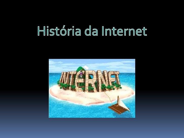 História da Internet<br />
