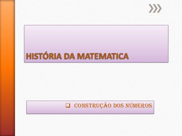  CONSTRUÇÃO DOS NÚMEROS