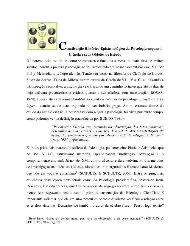 Constituição Histórico-Epistemológica da Psicologia enquantoCiência e seus Objetos de EstudoO interesse pelo estudo de com...