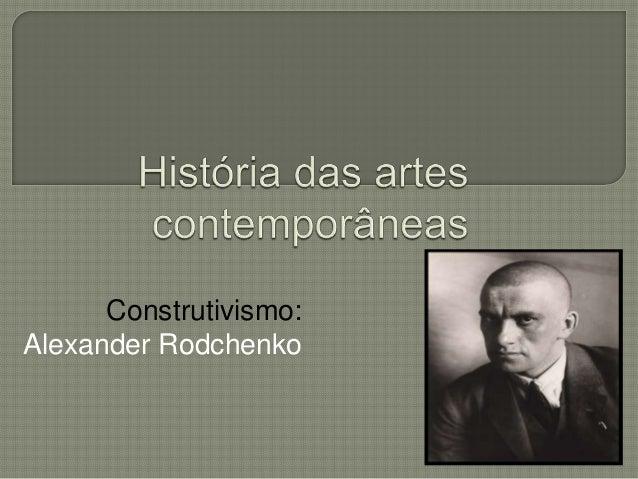 Construtivismo: Alexander Rodchenko