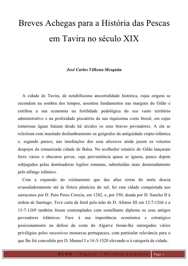 Breves Achegas para a História das Pescas                  em Tavira no século XIX                               José Carl...