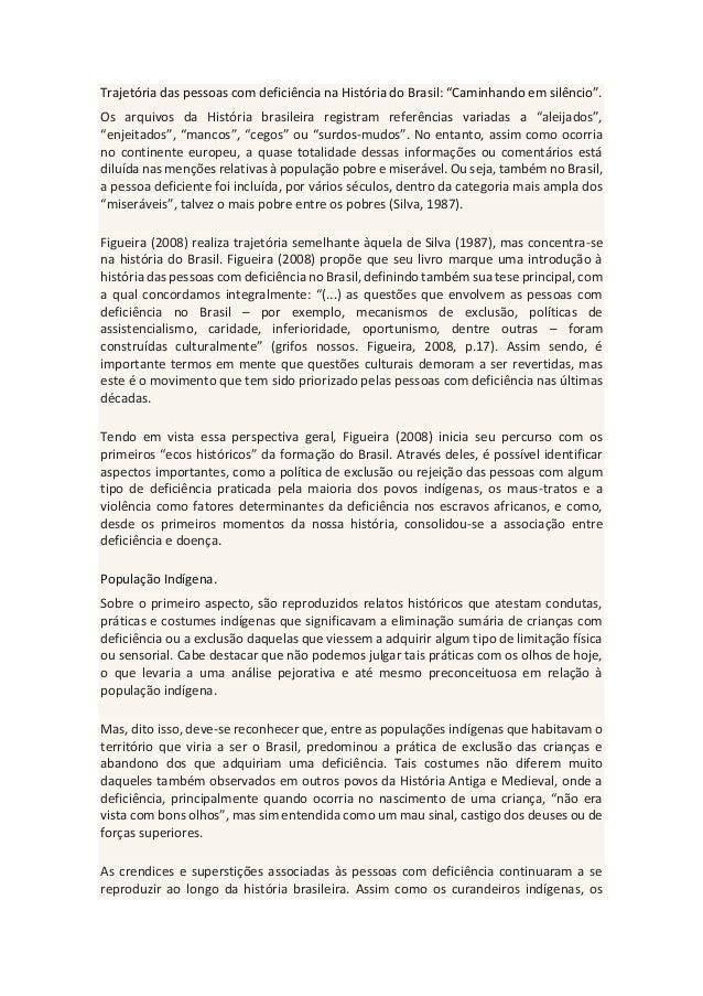 """Trajetória das pessoas com deficiência na História do Brasil: """"Caminhando em silêncio"""". Os arquivos da História brasileira..."""