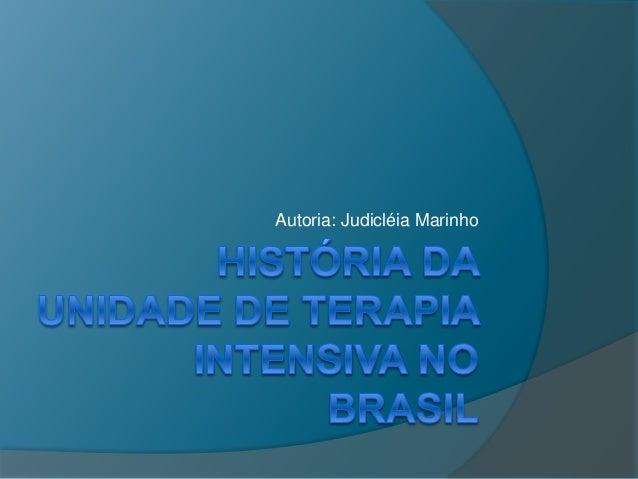 Autoria: Judicléia Marinho