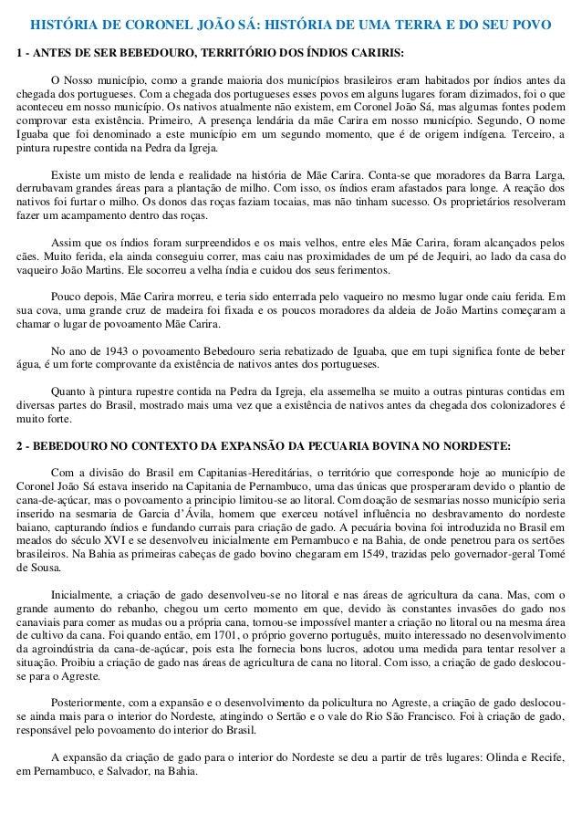 HISTÓRIA DE CORONEL JOÃO SÁ: HISTÓRIA DE UMA TERRA E DO SEU POVO  1 - ANTES DE SER BEBEDOURO, TERRITÓRIO DOS ÍNDIOS CARIRI...