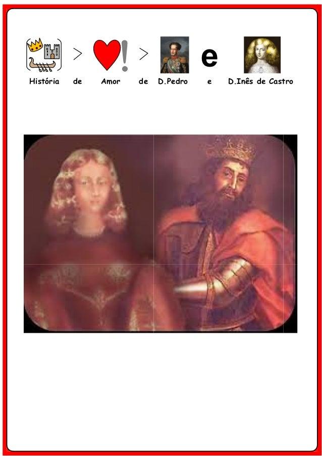 História de Amor de D.Pedro e D.Inês de Castro
